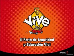 SEMANA DE LA SEGURIDAD Y EDUCACIÓN VIAL
