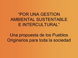 por una gestión ambiental sustentable e intercultural