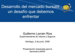 Desarrollo del mercado bursátil - Superintendencia de Valores y