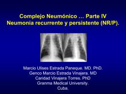 Complejo Neumónico … Parte IV. Neumonía recurrente y persistente.