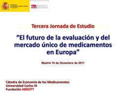 """""""El futuro de la evaluación y del mercado único"""