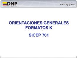 Orientaciones Generales Formatos K SICEP 701