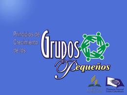 04-Principios_GP - Ministerio Personal y Grupos Pequeños
