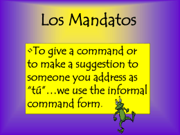 Los mandatos….o commands