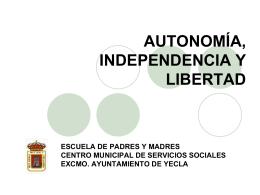 7. Autonomía e independencia.