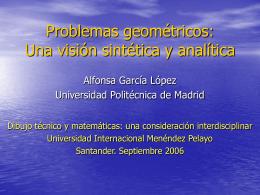 Una visión sintética y analítica - Facultad de Ciencias Matemáticas