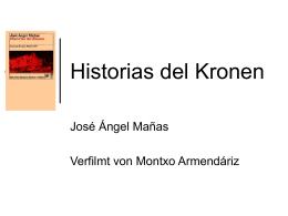 30. April 2008: Anna Reupichler: Historias del Kronen