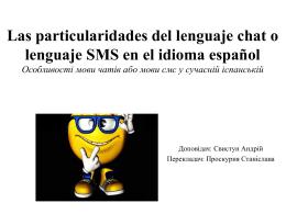 Particularidades del lenguaje chat y sms en el Español