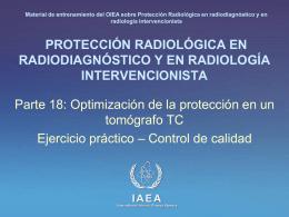 18. Optimización de la protección en un tomógrafo TC