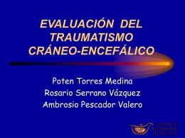 Evaluación del traumatismo craneoencefálico.
