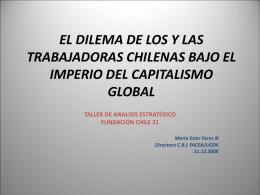 EL DILEMA DE LOS Y LAS TRABAJADORAS CHILENAS BAJO EL