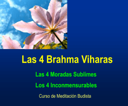 Saddhajoti, Brahmaviharas Karuna y Upeka