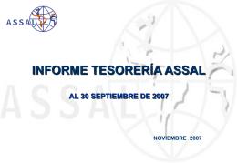 informe tesorería assal al 30 septiembre de 2007 noviembre 2007