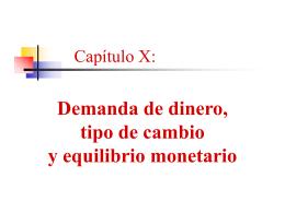 Capítulo X: Demanda de dinero, tipo de cambio y
