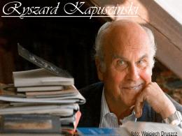 Ryszard Kapuscinski Biografía