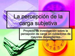 La percepción de la carga subjetiva