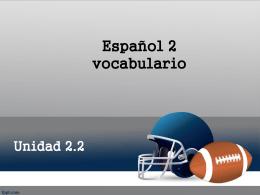 Unidad 2.2 Español 2 vocabulario