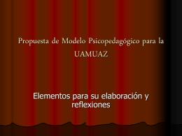 erik Propuesta de Modelo Psicopedagógico para la UAMUAZ