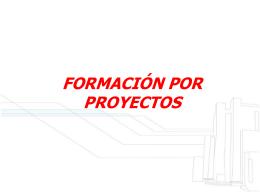 qué es la formación por proyectos?
