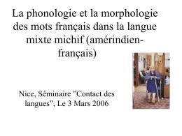 La phonologie et la morphologie des mots français dans la langue