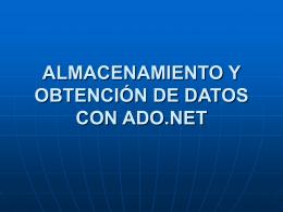 ALMACENAMIENTO Y OBTENCIÓN DE DATOS CON
