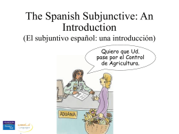 The Spanish subjunctive, an introduction