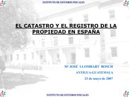 El Catastro y el Registro de la Propiedad en España