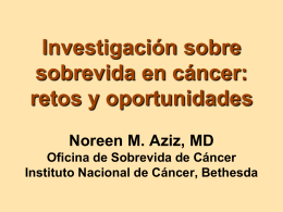 Cancer Survivorship Research: Challenge and Opportunity. Part I .in