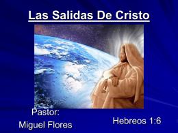 22-Las Salidas De Cristo - Iglesia de Cristo Mahanaim