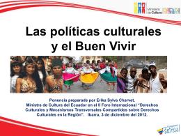 Las políticas culturales y el buen vivir – Ministerio de Cultura