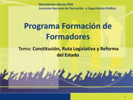 onstitución, ruta legislativa y reforma del estado