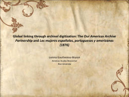 Global linking through archival digitation: The Our Americas Archive