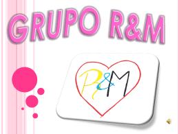 GRUPO R&M