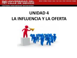 UNIDAD 4 INFLUENCIA