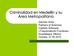 Criminalidad en Medellin y su Área Metropolitana