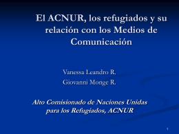 El ACNUR, los regugiados y su relación con los medios de