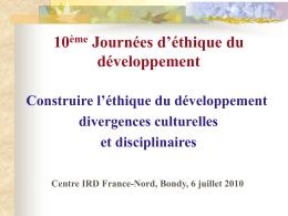 Jean Luc Dubois : L`éthique du développement face aux visions