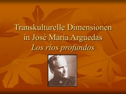Transkulturelle Dimensionen in José María Arguedas Los ríos pr