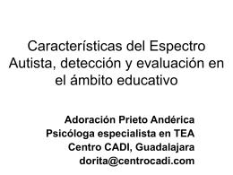 Características del Espectro Autista, detección y evaluación en el