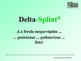 Presentación de Delta-Splint