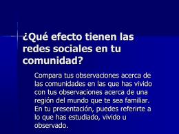 ¿Qué efecto tienen las redes sociales en tu comunidad?