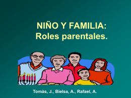 NIÑO Y FAMILIA: Roles parentales,