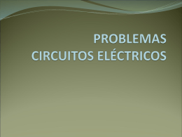 PROBLEMAS CIRCUITOS ELÉCTRICOS