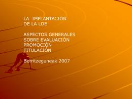 la implantación de la loe aspectos generales sobre evaluación
