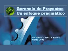 Gerencia de Proyectos Un enfoque prágmatico