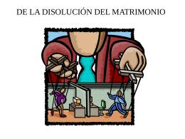 DE LA DISOLUCIÓN DEL MATRIMONIO