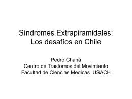 Síndromes Extrapiramidales: Los desafíos en Chile