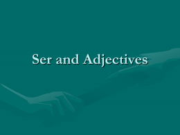 Ser and Adjectives - Garnet Valley School District