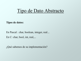 Un TDA (tipo de dato abstracto)
