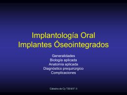 Implantología Oral Implantes Óseointegrados